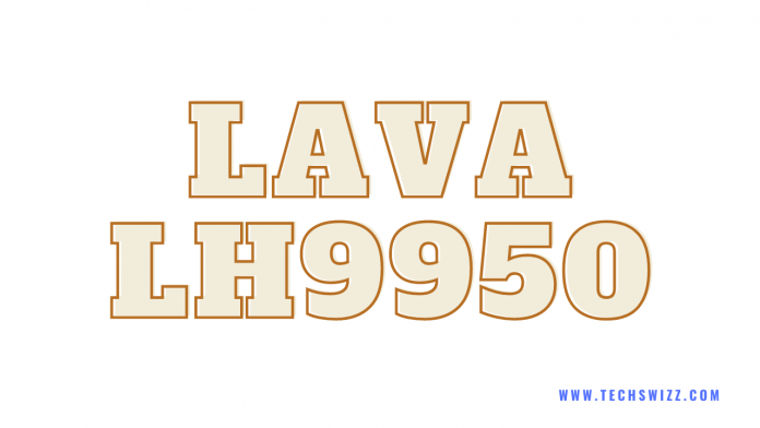 Download Lava LH9950 Stock Rom Firmware Flash File