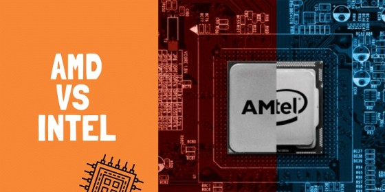 AMD Or IntelWhich Makes Better Processors
