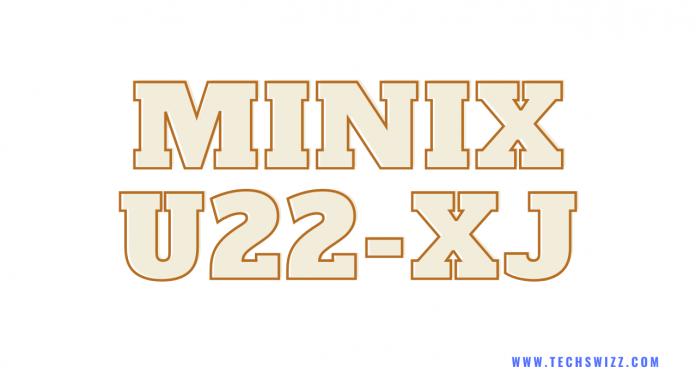Download Minix U22-XJ Stock Rom Firmware Flash File